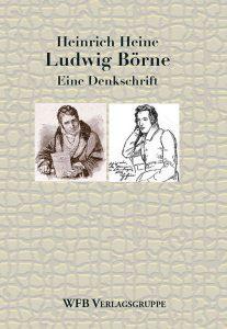 Cover Denkschrift Ludwig Börne von Heinrich Heine