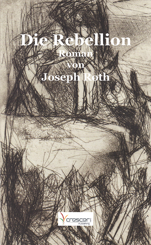 Cover Joseph Roth, Die Rebellion