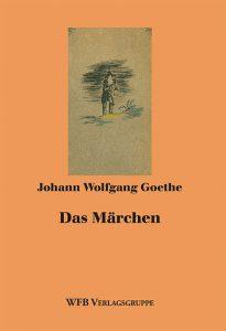 Goethes Das Märchen