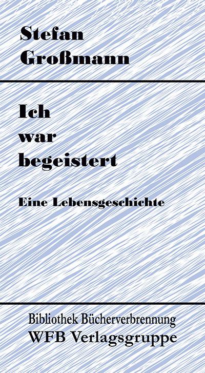 Autobiographie von Stefan Grossmann
