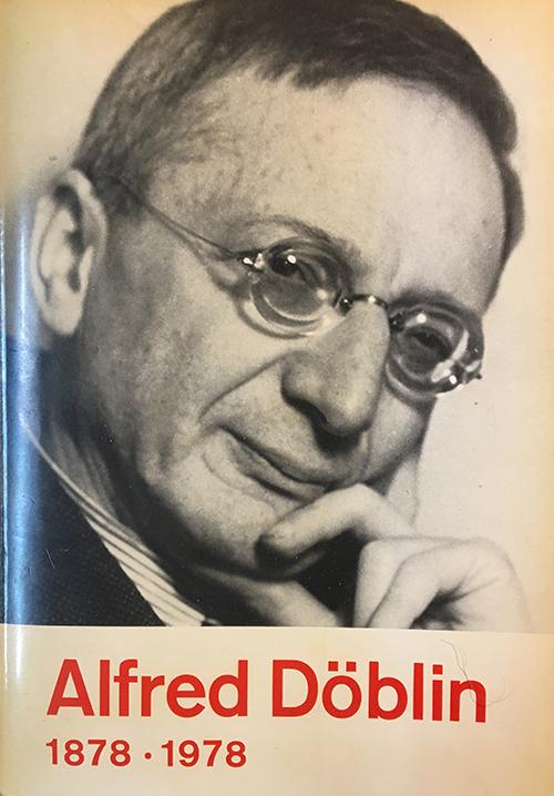 Schillermuseum Ausstellung Alfred Döblin