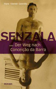 Senzala, ein Roman von Hans Werner Geerdts