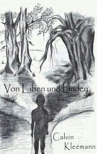 Calvin Kleemanns Von Eiben und Linden