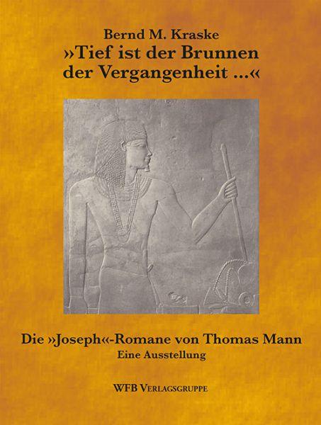 Umschlag Tief ist der Brunnen der Vergangenheit von Bernd M. Kraske