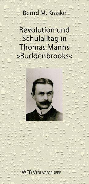 Über Thomas Manns Buddenbrooks