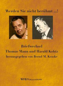Briefe von Thomas Mann und Harald Kohtz