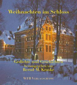 Anthologie mit Weihnachtstexten, herausgegeben von Bernd M. Kraske