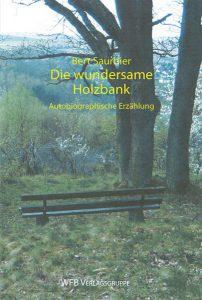 Umschlag Die wundersame Holzbank
